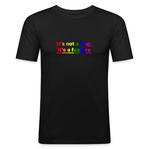 It's not a bug, it's a feature (Rainbow pride( - Camiseta ajustada hombre