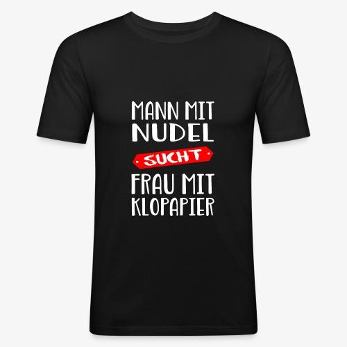 Mann sucht Frau - Männer Slim Fit T-Shirt