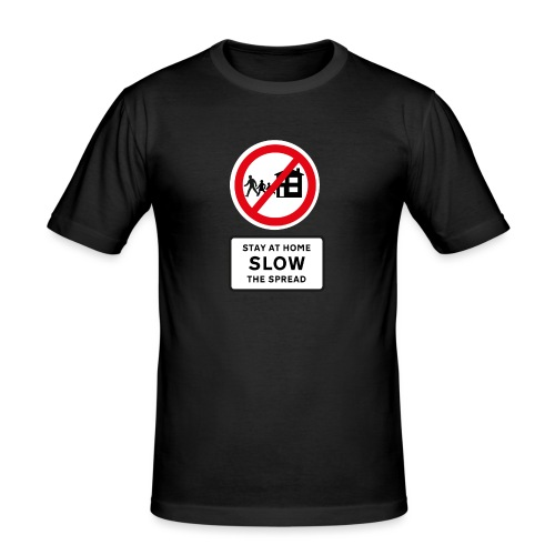 Stay at Home - SLOW THE SPREAD - Men's Slim Fit T-Shirt