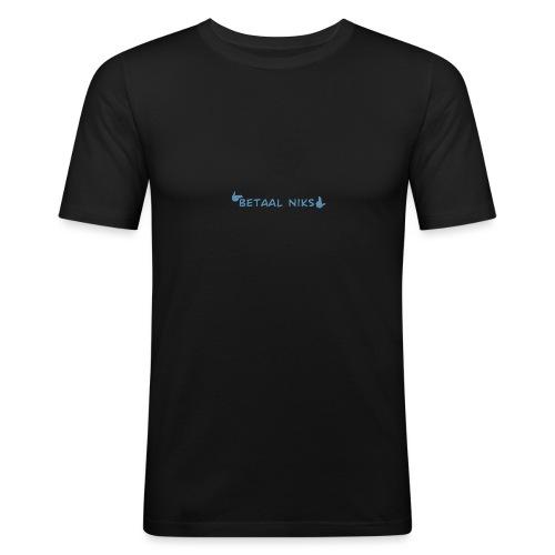 Betaal niks - Mannen slim fit T-shirt