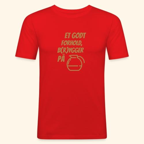 Et godt forhold, b(r)ygger på... - Herre Slim Fit T-Shirt