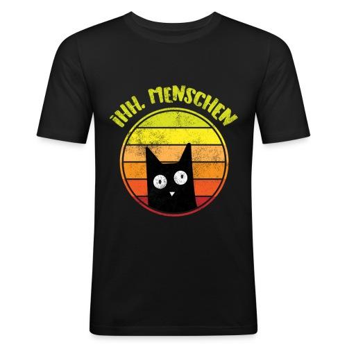 Ih, Menschen Lustiges Katzen Motiv - Männer Slim Fit T-Shirt
