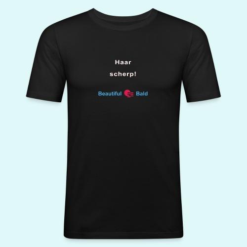 Haarscherp-w - Mannen slim fit T-shirt