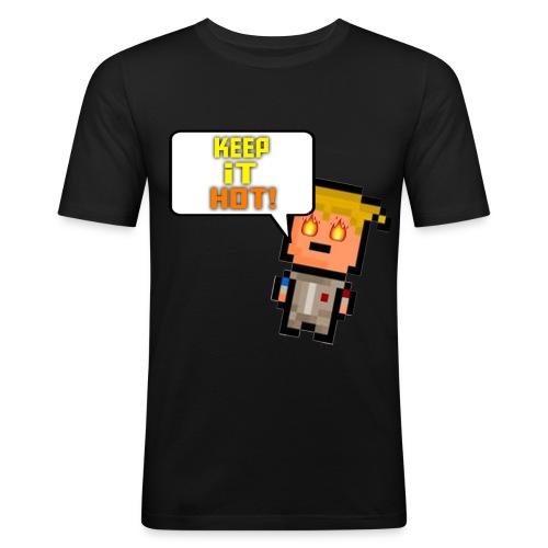 Keep it hot - Men's Slim Fit T-Shirt