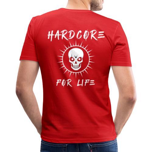 H4rdcore For Life - Men's Slim Fit T-Shirt
