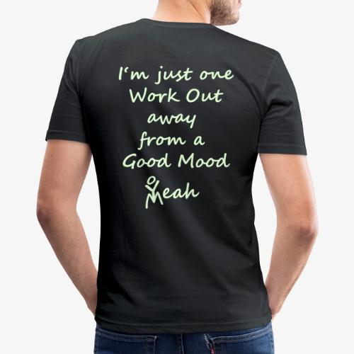 Good Mood Quote design patjila - Men's Slim Fit T-Shirt