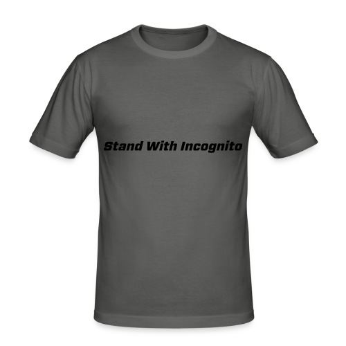 Stand With Incognito - Men's Slim Fit T-Shirt
