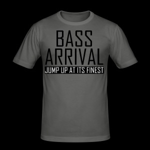 Bass Arrival - Jump Up at its Finest - Männer Slim Fit T-Shirt