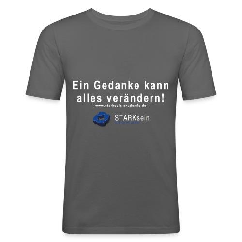 STARKsein - Ein Gedanke kann alles verändern! - Männer Slim Fit T-Shirt