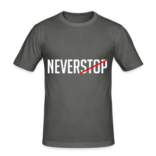 Neverstop - slim fit T-shirt