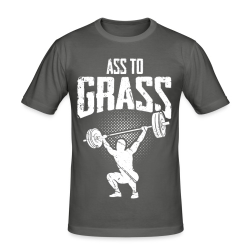 Ass to grass - Männer Slim Fit T-Shirt