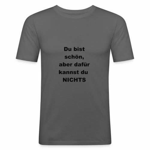 Du bist schön - Männer Slim Fit T-Shirt