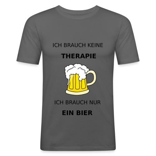 Ich brauche keine Therapie ich brauch nur Bier - Männer Slim Fit T-Shirt