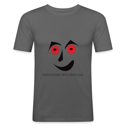 Gegen dummheit gibt es keine pillen - Männer Slim Fit T-Shirt