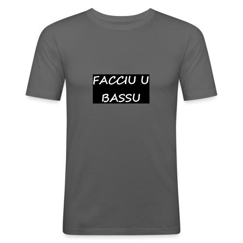 facciu u bassu - T-shirt près du corps Homme