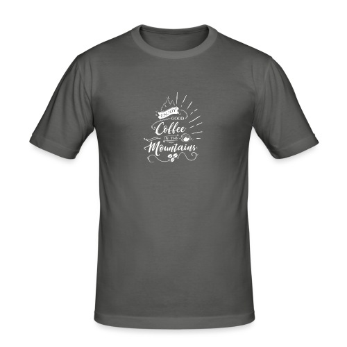 Enjoy good Coffee in the Mountains - Männer Slim Fit T-Shirt
