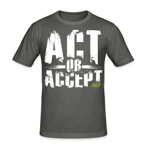 Stefano Pluto - ACT OR ACCEPT - Männer Slim Fit T-Shirt
