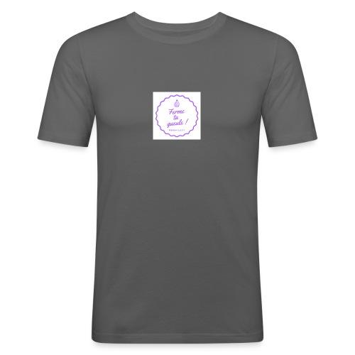 Ferme ta gueule ! - T-shirt près du corps Homme