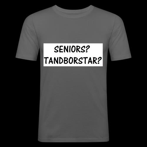 Seniors? Tandborstar? - Slim Fit T-shirt herr
