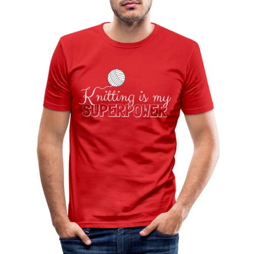 Knitting Is My Superpower - Men's Slim Fit T-Shirt