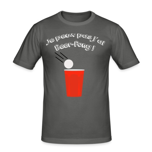 Je peux pas j'ai Beer-Pong ! - T-shirt près du corps Homme
