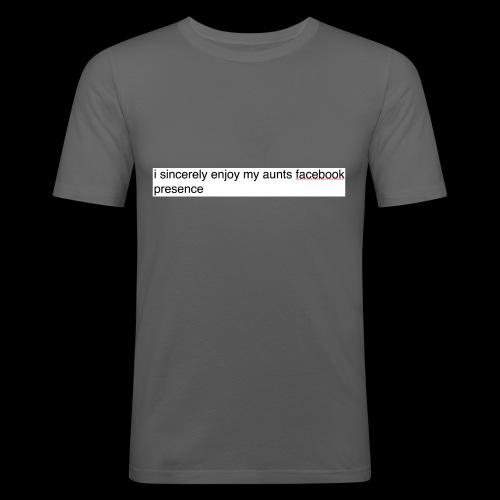 aunty irene is fine on Facebook generally - Men's Slim Fit T-Shirt