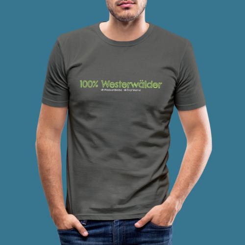 100. Kein Prozent weniger. - Männer Slim Fit T-Shirt