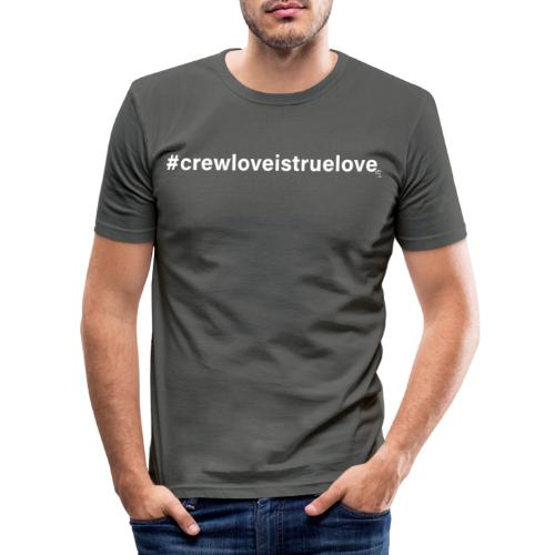 #crewloveistruelove white - Männer Slim Fit T-Shirt