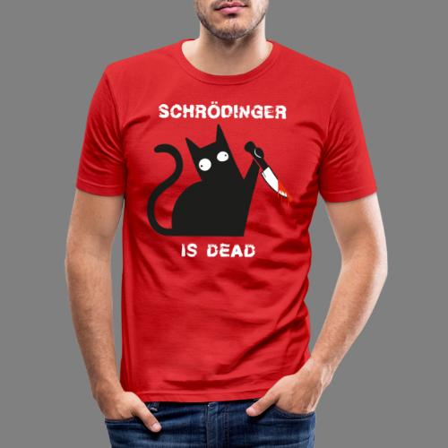 Schrödinger is dead - Männer Slim Fit T-Shirt