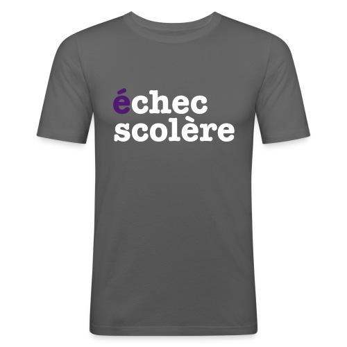 Echec Scolère - T-shirt près du corps Homme