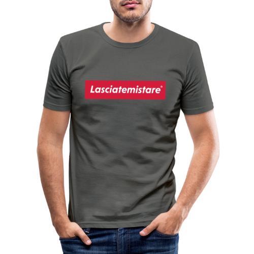 LASCIATEMISTARE® - Maglietta aderente da uomo
