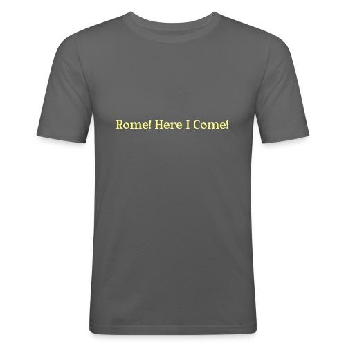 Tshirt_Rome_here_I_come - slim fit T-shirt
