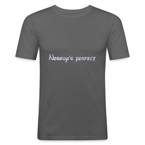 Nobody's perfect - Camiseta ajustada hombre