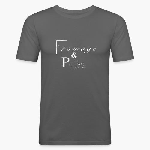 Fromage & putes - T-shirt près du corps Homme