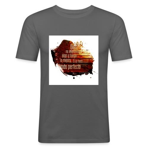 Dios no Improvisa - Camiseta ajustada hombre