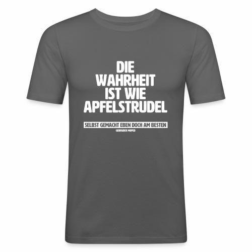 Die Wahrheit ist wie Apfelstrudel - Männer Slim Fit T-Shirt