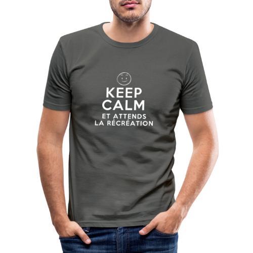 Keep calm et attends la récréation - T-shirt près du corps Homme