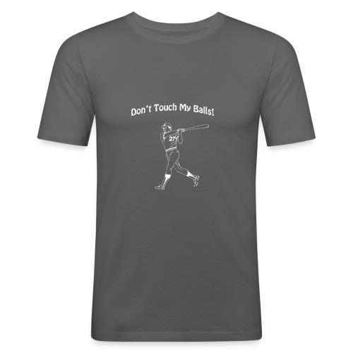 Dont touch my balls t-shirt 3 - Men's Slim Fit T-Shirt