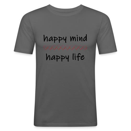 happy mind - happy life - Männer Slim Fit T-Shirt