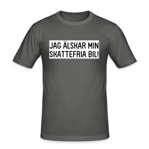 Jag älskar min skattefria bil - Slim Fit T-shirt herr