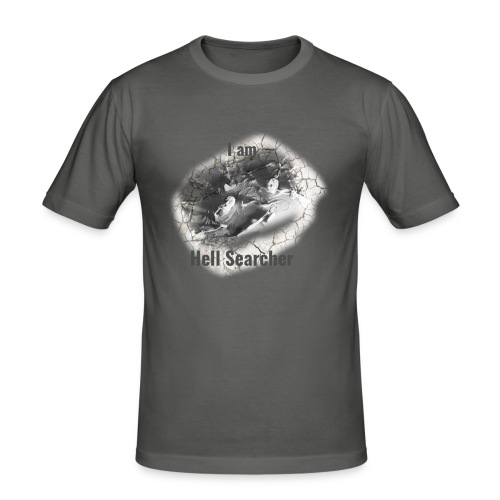 I am Hell Searcher, T-Shirt Women - Men's Slim Fit T-Shirt