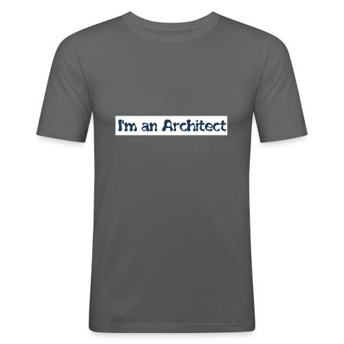 I'm an architect - Maglietta aderente da uomo