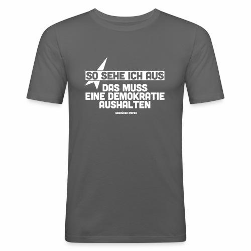 So sehe ich aus - Männer Slim Fit T-Shirt