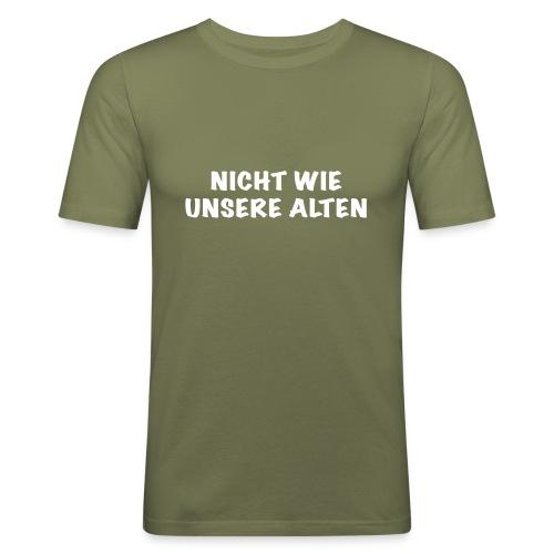 Nicht wie unsere alten - Männer Slim Fit T-Shirt