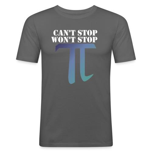 Pi Day Cant Stop Wont Stop Shirt Dunkel - Männer Slim Fit T-Shirt