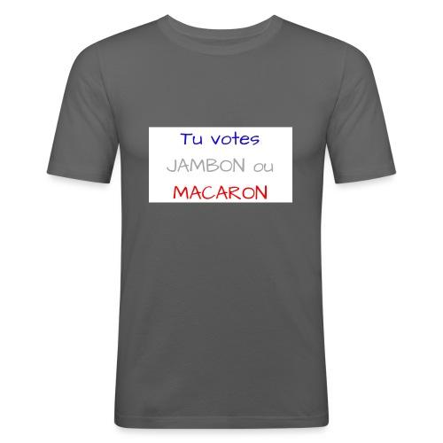 Tu votes JAMBON ou MACARON - T-shirt près du corps Homme