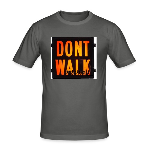 Don't Walk - Men's Slim Fit T-Shirt