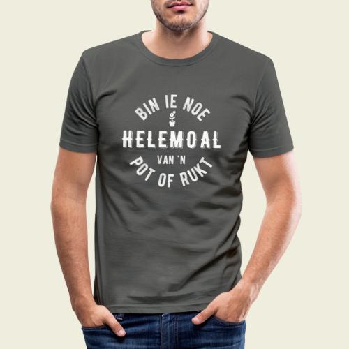 Bin ie noe helemoal van 'n pot of rukt - slim fit T-shirt
