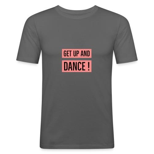 Get up ! - T-shirt près du corps Homme