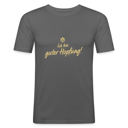 Guter Hopfung - Männer Slim Fit T-Shirt